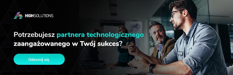 Potrzebujesz partnera technologicznego zaangażowanego w Twój sukces? Odezwij się